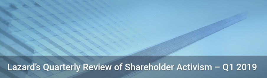 Lazard's quarterly review on shareholder activism compiles and analyzes data on key activism trends globally.