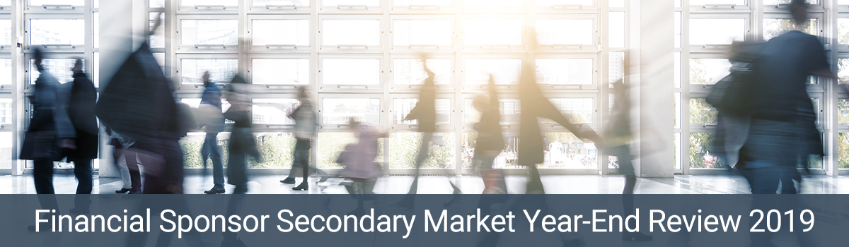 Financial Sponsor Secondary Market Year-End Review 2019